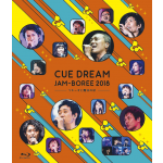 【予約商品】CUE DREAM JAM-BOREE 2018 Blu-ray