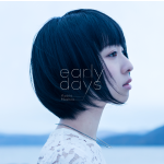 concept  album「early days」/綾野ましろ